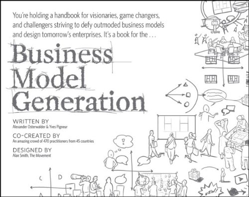 Business-Model-Generation-A-Handbook-for-Visionaries-Game-Changers-and-Challengers-